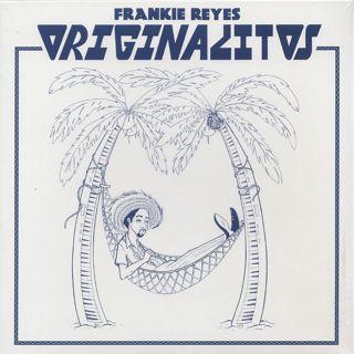 Frankie Reyes / Originalitos