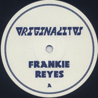 Frankie Reyes / Originalitos label