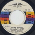Luther Ingram / To The Other Man-1