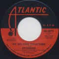 Spinners / We Belong Together c/w Ghetto Child
