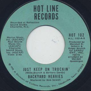 Backyard Heavies / Just Keep On Truckin'