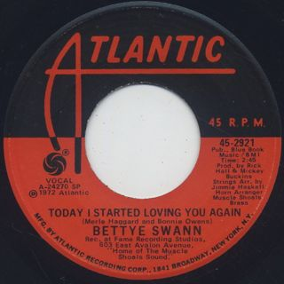 Bettye Swann / Today I Started Loving You Again c/w I'd Rather Go Blind