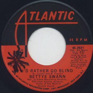 Bettye Swann / Today I Started Loving You Again c/w I'd Rather Go Blind back