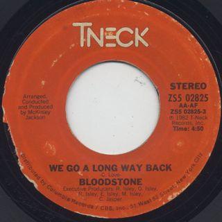 Bloodstone / We Go A Long Way Back c/w Nite Time Fun