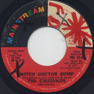 Chubukos / Witch Doctor Bump c/w House Of Rising Funk