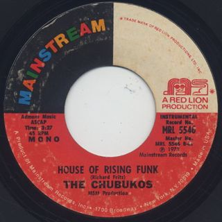 Chubukos / Witch Doctor Bump c/w House Of Rising Funk back