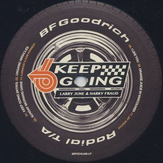 Larry June & Harry Fraud / Keep Going label