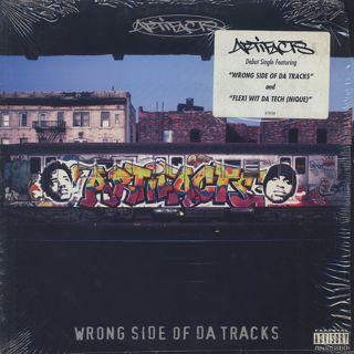 Artifacts / Wrong Side Of Da Tracks