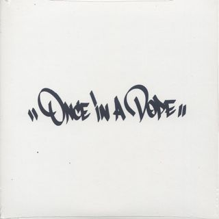 DJ Kensaw / Once In A Dope c/w DJ Sooma / Bet My Life