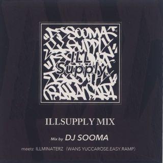 DJ Sooma / Illsupply Mix