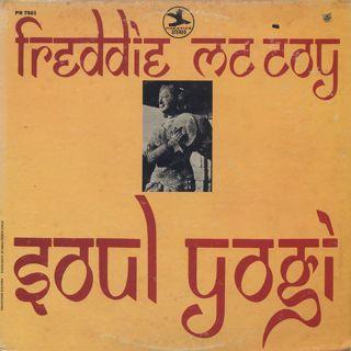 Freddie McCoy / Soul Yogi