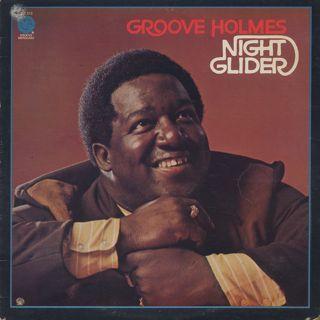 Groove Holmes / Night Glider
