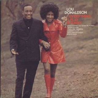 Lou Donaldson / Everything I Play Is Funky back