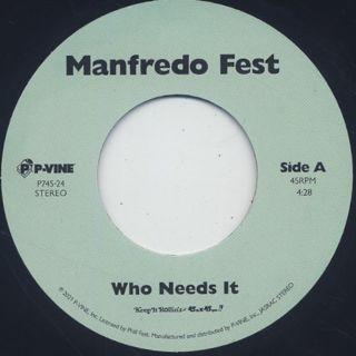 Manfredo Fest / Who Need It back