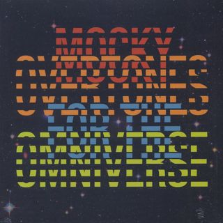 Mocky / Overtones For The Omniverse