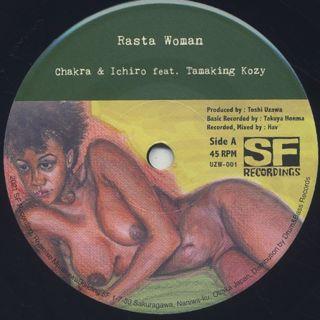 Chakra & Ichiro feat. Tamaking Kozy / Rasta Woman c/w Rasta Woman (Chakura Dub)