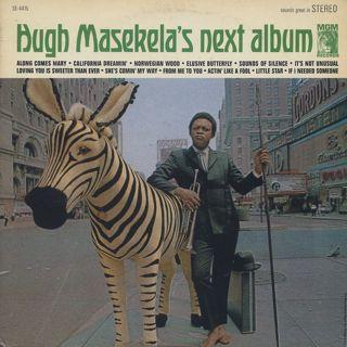 Hugh Masekela / Hugh Masekela's Next Album