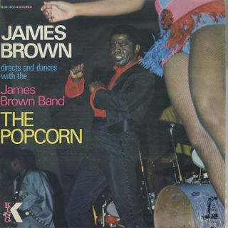 James Brown / James Brown Plays & Directs The Popcorn