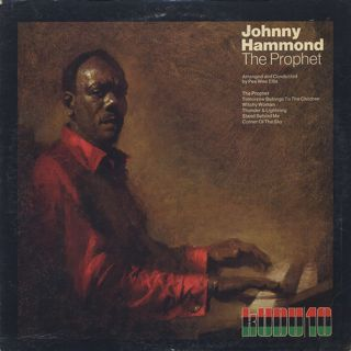 Johnny Hammond / The Prophet