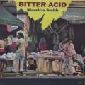 Mauricio Smith / Bitter Acid