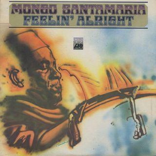 Mongo Santamaria / Feelin' Alright