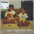 Kiefer / When There's Love Around