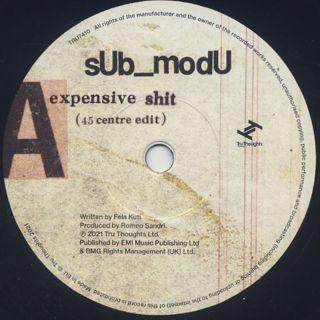 sUb_modU / Expensive Shit (45 centre edit) label